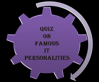 Quiz on Famous IT personalities