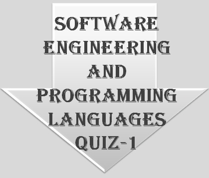 Software Engineering and Programming Languages QUIZ-1