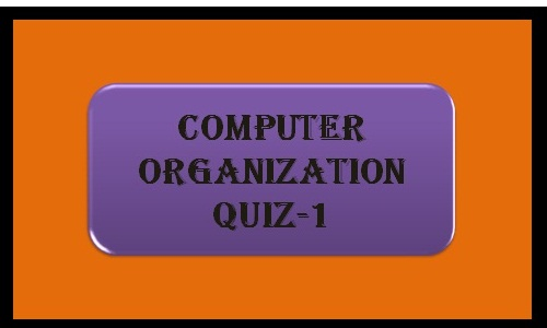 Computer Organization Quiz-1