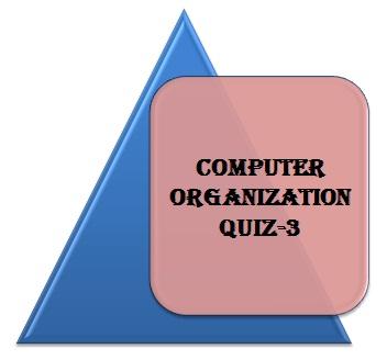 Computer Organization Quiz-3