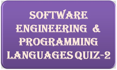 Software Engineering and Programming Languages QUIZ-2
